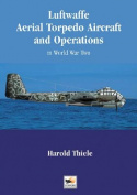 Luftwaffe Aerial Torpedo Aircraft and Operations