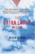 The Extra Large Medium