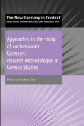 Approaches to the Study of Contemporary Germany