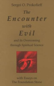 The Encounter with Evil and its Overcoming Through Spiritual Science
