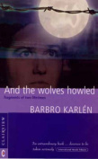 And the Wolves Howled