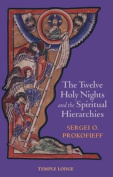 The Twelve Holy Nights and the Spiritual Hierarchies