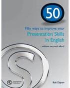 50 Ways to Improve Your Presentation Skills