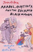 Mortimer, Arabel and the Escaped Black Mamba
