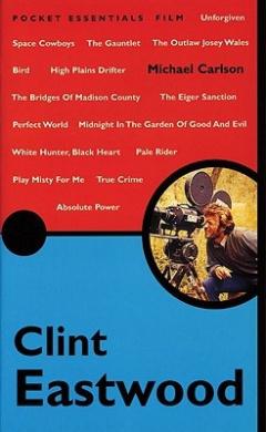Clint Eastwood (Pocket Essentials: Film S.)