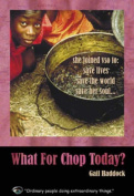 What for Chop Today?
