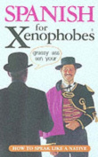 Spanish for Xenophobes
