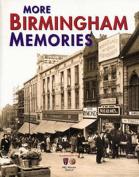 More Birmingham Memories