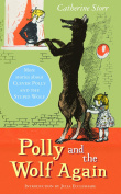 Polly and the Wolf Again. by Catherine Storr