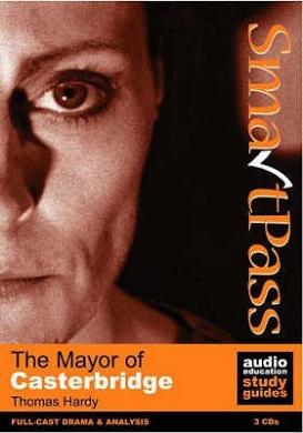 "The ""Mayor of Casterbridge"" (Audio Education Study Guides)"