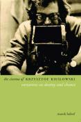 The Cinema of Krzysztof Kieslowski