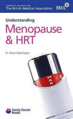 Understanding Menopause & HRT (Family Doctor Books)