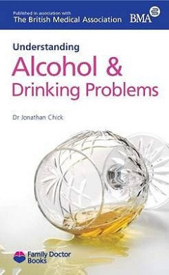 Understanding Alcohol & Drinking Problems (Family Doctor Books)