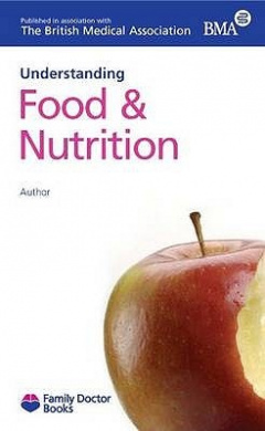 Understanding Food & Nutrition (Family Doctor Books)