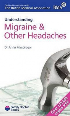 Understanding Migraine & Other Headaches (Family Doctor Books)