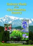 Endemic Plants of the Altai Mountain Country