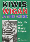 Kiwis, Wigan and the Wire