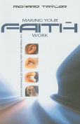 Making Your Faith Work