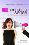 Un-common Sense