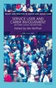 Service User and Carer Involvement