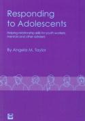Responding to Adolescents