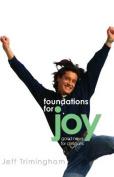 Foundations for Joy