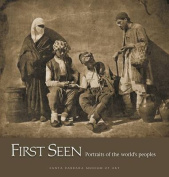 First Seen - Portraits of the World's Peoples