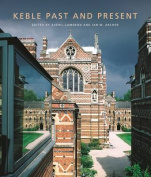 Keble: Past and Present
