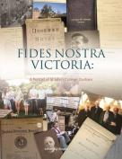 Fides Nostra Victoria