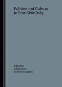 Politics and Culture in Post-War Italy