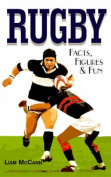 Rugby Facts, Figures and Fun