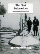 The First Submarines