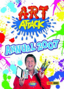 Art Attack Annual: 2007