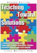 Teaching Toward Solutions