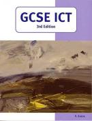 GCSE ICT (3rd Edition) (GCSE)