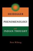 Heidegger, Phenomenology and Indian Thought