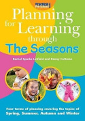 Planning for Learning Through The Seasons