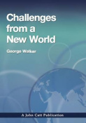 Challenges from a New World