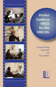 Pocket Guide to the OSCE for the MRCOG with DVD