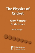 The Physics of Cricket