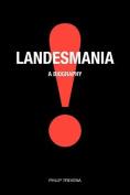 Landesmanial: A Biography
