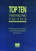 Top Ten Thinking Tactics