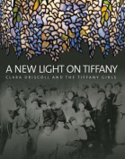 A New Light on Tiffany