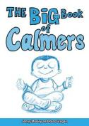 The Big Book of Calmers