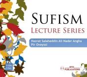 Sufism Lecture Series [Audio]