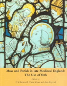 Mass and Parish in Late Medieval England