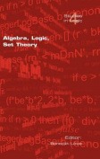 Algebra, Logic, Set Theory