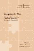 Language in Flux