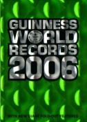 Guinness World Records: 2006