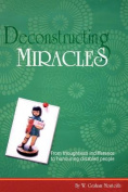 Deconstructing Miracles